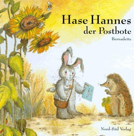 Hase Hannes hat Geburtstag.: Bernadette.