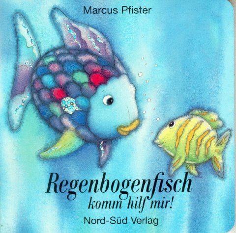 9783314008061: Regenbogenfisch komm und hilf mir! - Bilderbuch