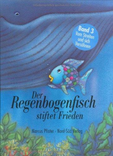 9783314008931: Der Regenbogenfisch stiftet Frieden
