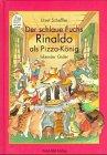 9783314009327: DER SCHLAUE FUCHS RINALDO ALS PIZZA-KONIG