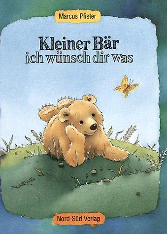 9783314009983: Kleiner Bär, ich wünsch dir was