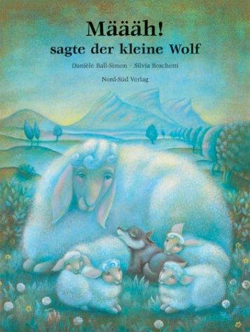 9783314010408: Määäh! sagte der kleine Wolf