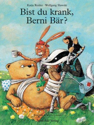 9783314011177: Bist du krank, Berni Bär?
