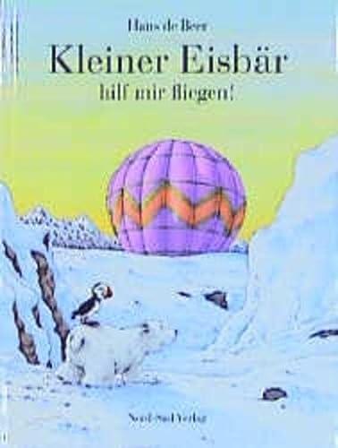 9783314011771: Kleiner Eisbär hilf mir fliegen!