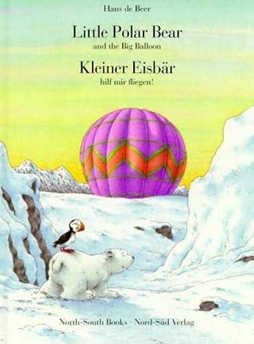 9783314012006: Kleiner Eisbär hilf mir fliegen / Little Polar Bear, help me fly.