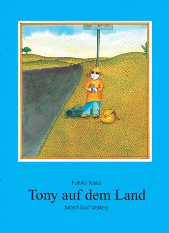 9783314012198: Tony auf dem Land