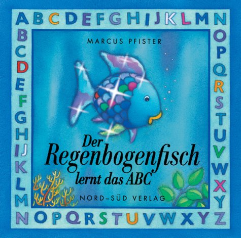9783314012556: Der Regenbogenfisch lernt das ABC.