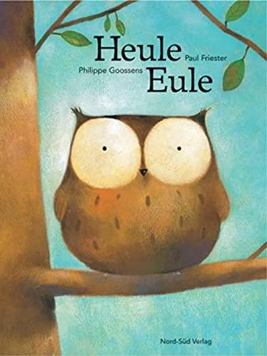 9783314013003: Heule-Eule.