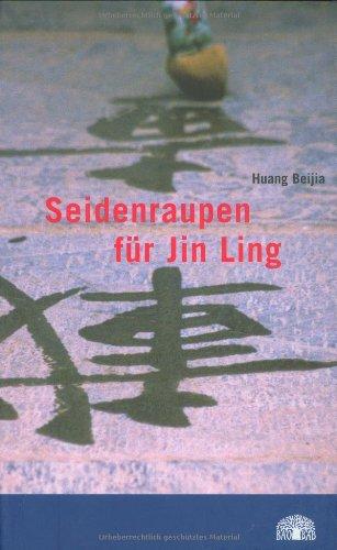 9783314015687: Seidenraupen für Jin Ling