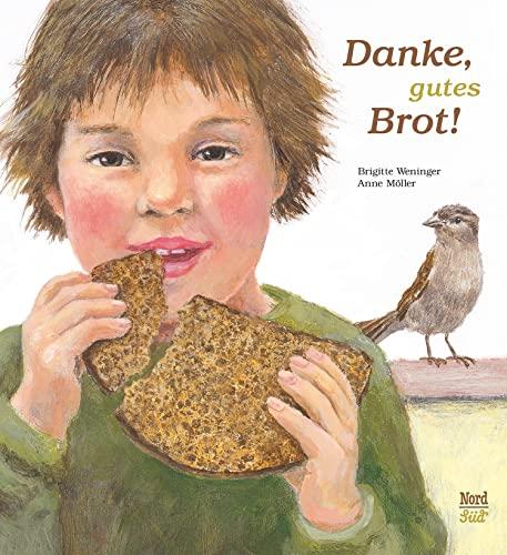 9783314016097: Danke, gutes Brot!