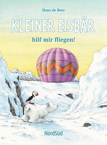 9783314016332: Kleiner Eisbär hilf mir fliegen!