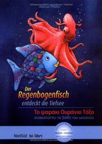 9783314017162: Der Regenbogenfisch entdeckt die Tiefsee. Deutsch-Griechisch: To Yapaki Oupavio ToEo
