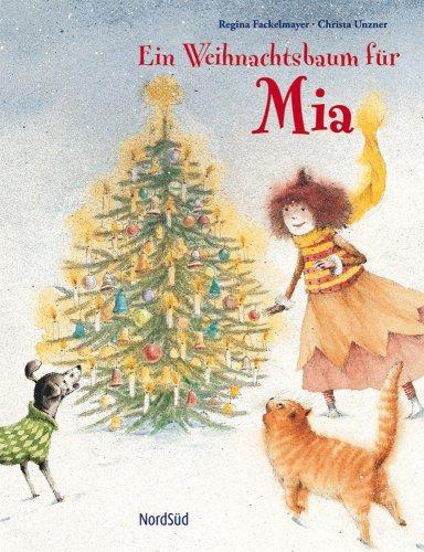 9783314017216: Ein Weihnachtsbaum für Mia