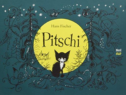 9783314017391: Pitschi: Das Katzchen, das immer etwas anderes wollte. Eine traurige Geschichte, die aber gut aufhort