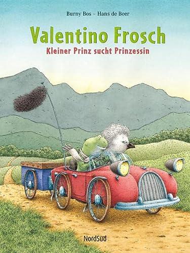 9783314017551: Valentino Frosch: Kleiner Prinz sucht Prinzessin