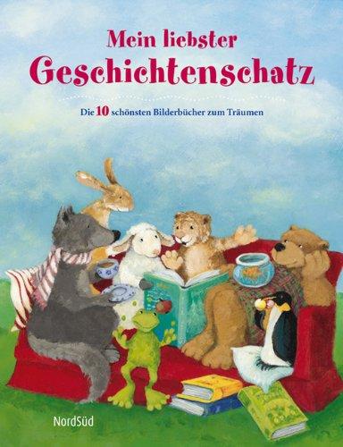 9783314100468: Mein liebster Geschichtenschatz: Die 10 schönsten Bilderbücher zum Träumen