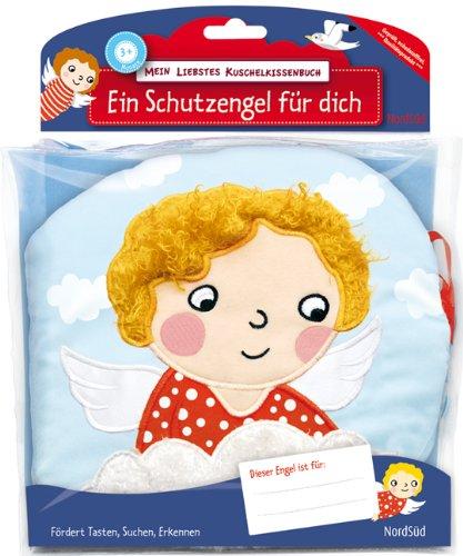 9783314100949: Mein liebstes Kuschelkissenbuch. Ein Schutzengel für Dich: Ab 3 Monaten