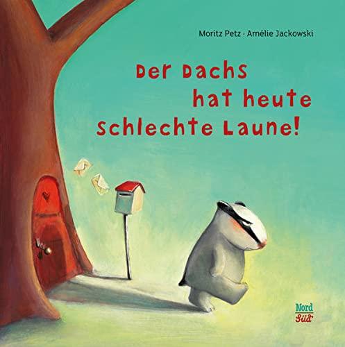 9783314101762: Der Dachs hat heute schlechte Laun (German Edition)