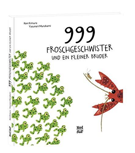 9783314102912: 999 Froschgeschwister und ein kleiner Bruder