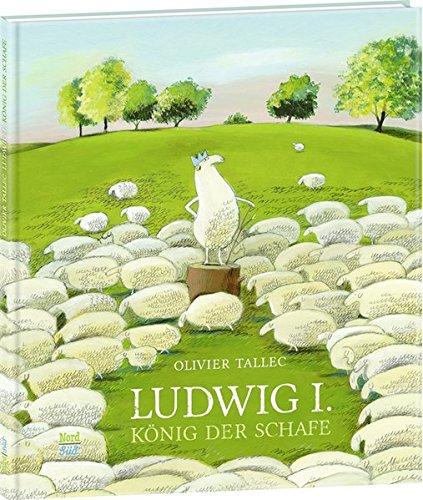 9783314103087: Ludwig I, König der Schafe