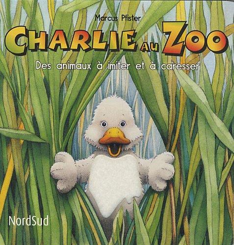 9783314200038: Charlie au zoo : Des animaux à imiter et à caresser