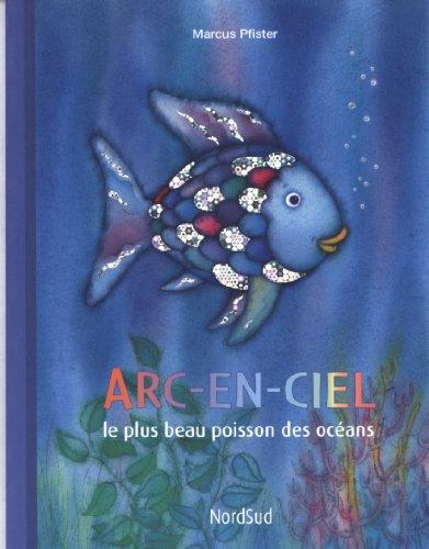 9783314200359: Arc-en-ciel le plus beau poisson des océans