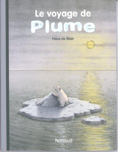 9783314200366: Le voyage de Plume (Les p'tits Nordsud)