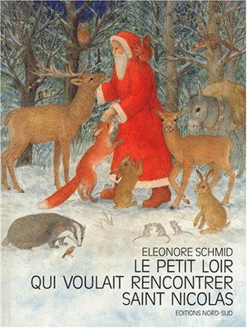 9783314206542: Le Petit Loir Qui Voulait Rencontrer Saint Nicolas