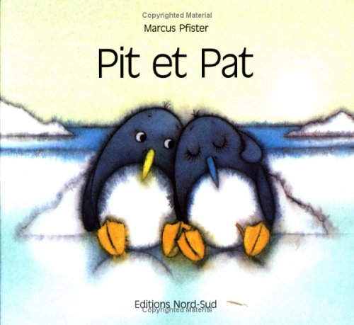 Pit et Pat (French Edition) (3314206577) by Pfister, Marcus