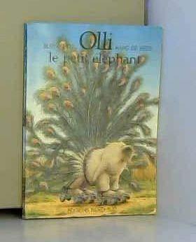 9783314207143: Petits tresors olli le petit éléphant