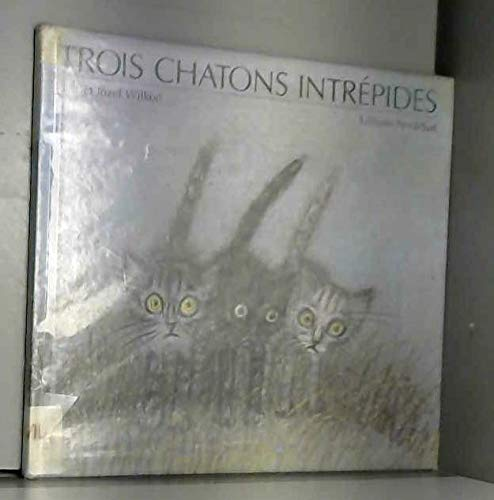 9783314207358: TROIS CHATONS INTREPIDES