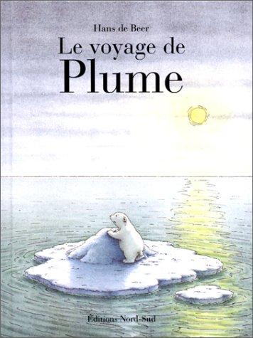 9783314208997: Le voyage de Plume