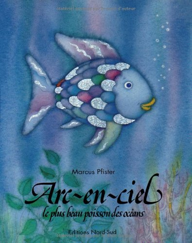 9783314209055: Arc-en-ciel, plus beau poisson d (French Edition)