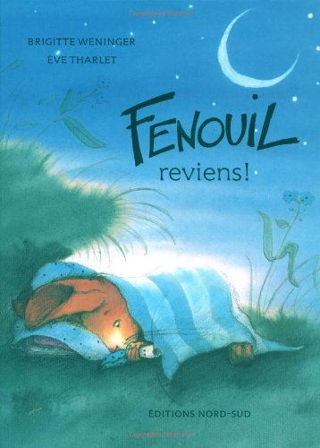 9783314209635: Fenouil, reviens! (FR: Where Have Y (French Edition)