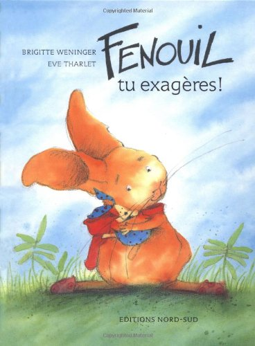 9783314209703: Fenouil, tu exageres! (FR: What Hav (French Edition)