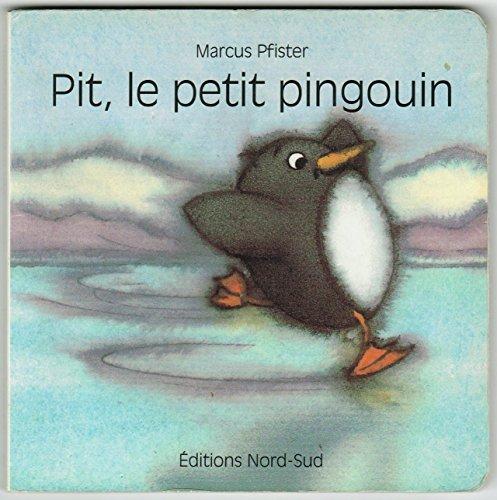 9783314210242: Pit, le petit pingouin