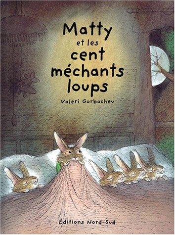 9783314211270: Matty et les cent m�chants loups