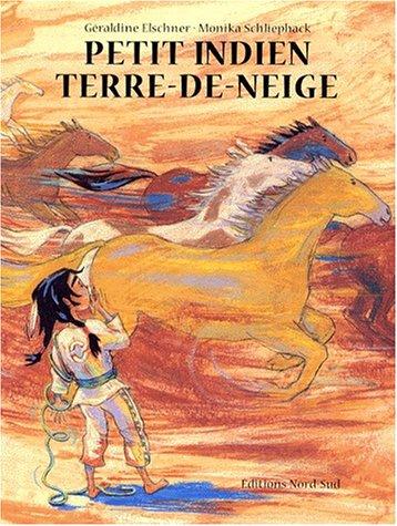 9783314211669: Petit indien Terre-de-Neige