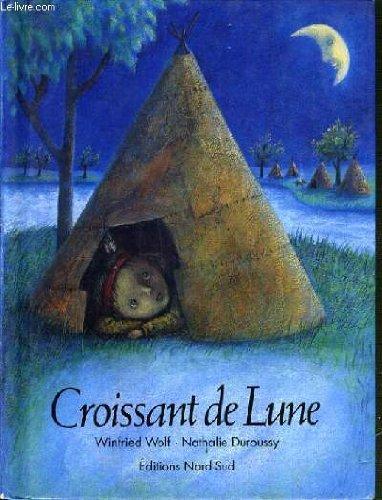 9783314212963: Croissant de lune