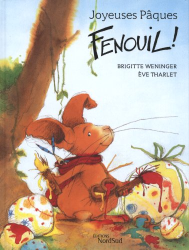 9783314213595: Joyeuses Paques, Fenouil! (French Edition)