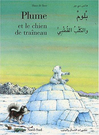9783314214356: Plume et le chien de traîneau : Edition bilingue français-arabe