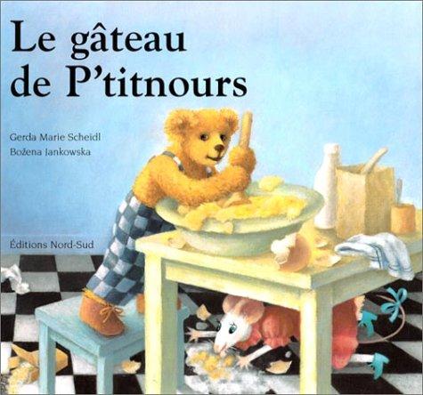 9783314214783: Le Gâteau de P'titnours