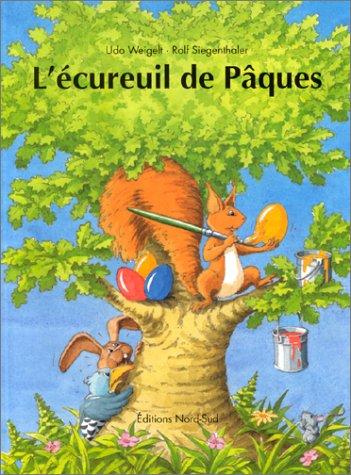 9783314214790: L'Ecureuil de Pâques
