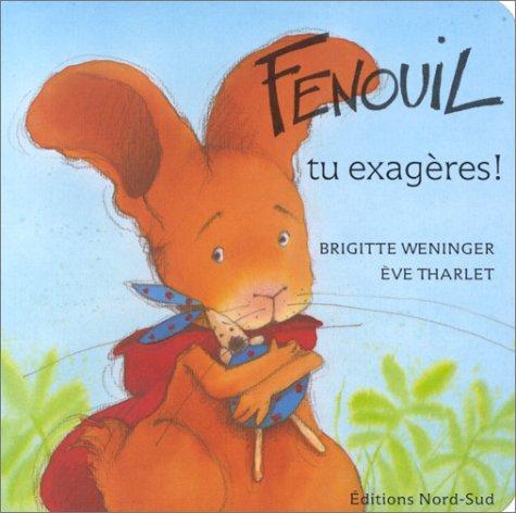 9783314215193: Fenouil, tu exagères !