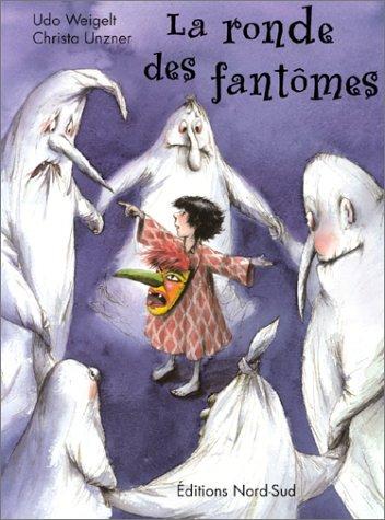 9783314215445: La Ronde des fantômes