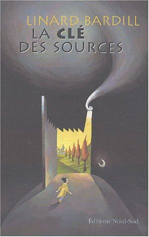 9783314215995: La Clé des sources, tome 1