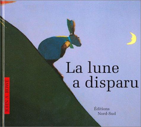 9783314216404: La Lune a disparue