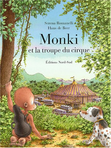 9783314217470: Monki et la troupe du cirque
