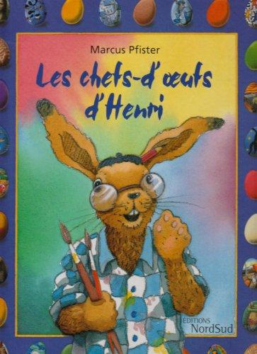 9783314218897: Les chefs-d'oeufs d'Henri