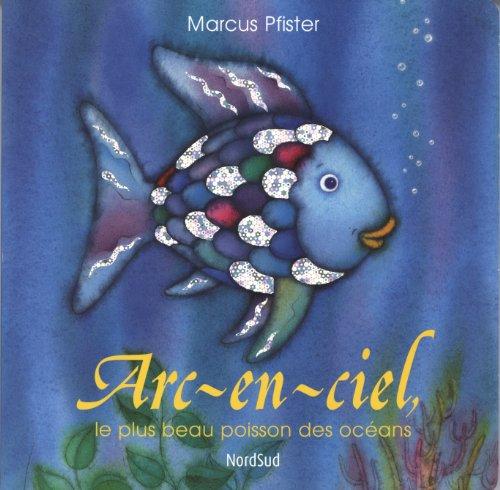 9783314219252: Arc-en-ciel le plus beau poisson des océans